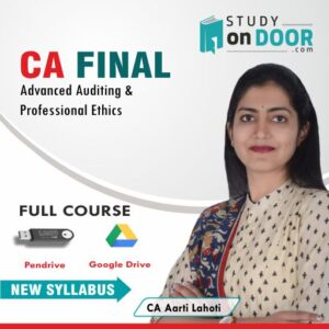 CA Final Advanced Auditing and Professional Ethics Full Course New Syllabus by CA Aarti Lahoti