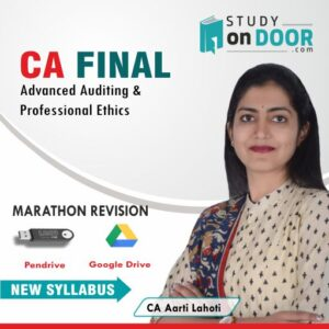CA Final Advanced Auditing and Professional Ethics Marathon Revision New Syllabus by CA Aarti Lahoti