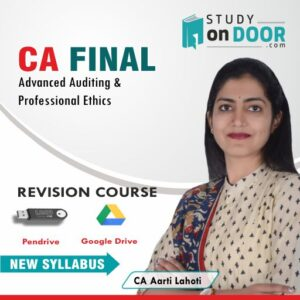 CA Final Advanced Auditing and Professional Ethics Revision Course New Syllabus by CA Aarti Lahoti
