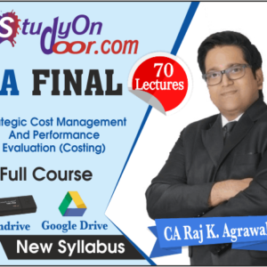 CA Final Strategic Cost Management and Performance Evaluation (Costing) New Syllabus by CA Raj K Agrawal
