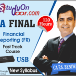 CA Final Financial Reporting (FR) Fast Track New Syllabus by CA PS Beniwal