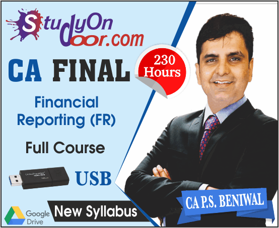 CA Final Financial Reporting (FR) New Syllabus Full Course by CA PS Beniwal