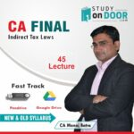 CA Final Indirect Tax Laws (IDT) Fast Track Course New and Old Syllabus by CA Manoj Batra