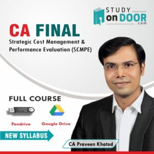 CA Final Strategic Cost Management and Performance Evaluation (SCMPE) Full Course by CA Praveen Khatod