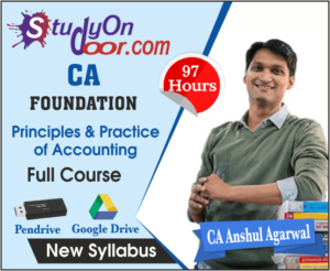 CA Foundation Principles & Practice of Accounting Full Course New Syllabus by CA Anshul Agarwal