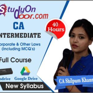 CA Intermediate Corporate & Other Laws (Including MCQ's) New Syllabus by CA Shilpum Khanna