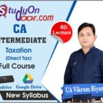 CA Intermediate Taxation (Direct Tax) Full Course New Syllabus by CA Vikram Biyani