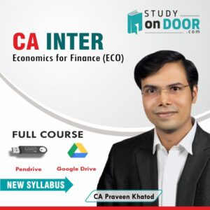 CA Intermediate Economics For Finance (ECO) Full Course by CA Praveen Khatod