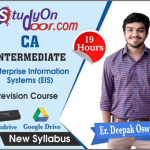 CA Intermediate Enterprise Information System (EIS) Revision Course New Syllabus by Deepak Oswal