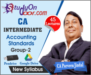 CA Intermediate Group 2 Accounting Standards New Syllabus by CA Parveen Jindal