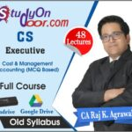 CS Executive Cost & Management Accounting Old Syllabus Full Course by CA Raj K Agrawal