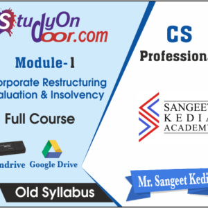 CS Professional Corporate Restructuring Valuation & Insolvency Old Syllabus by CS Sangeet Kedia