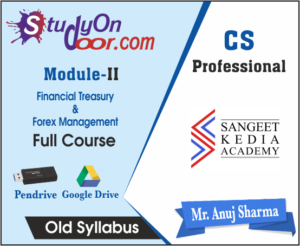 CS Professional Financial Treasury & Forex Management Old Syllabus by CS Anuj Sharma