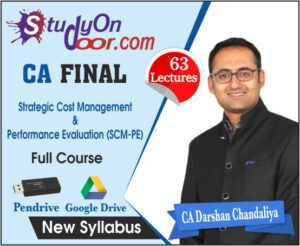 CA Final Strategic Cost Management & Performance Evaluation (SCM & PE) Full Course New Syllabus by CA Darshan Chandaliya