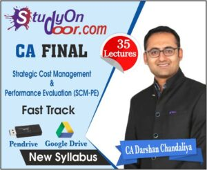 CA Final Strategic Cost Management & Performance Evaluation Fast Track New Syllabus by CA Darshan Chandaliya