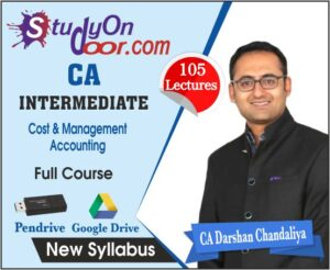 CA Intermediate Cost & Management Accounting Full Course New Syllabus by CA Darshan Chandaliya