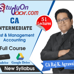 CA Intermediate Cost and Management Accounting Full Course by CA Raj K Agrawal
