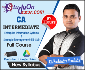CA Intermediate Enterprise Information Systems & Strategic Management (EIS-SM) Full Course New Syllabus by CA Rachendra Mundada