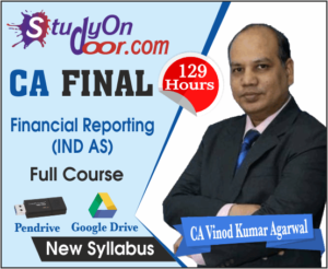 CA Final FR (IND AS) New Syllabus Full Course by CA Vinod Kumar Agarwal
