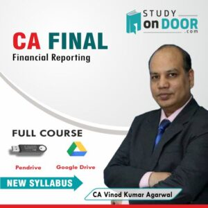 CA Final Financial Reporting (FR) by CA Vinod Kumar Agarwal