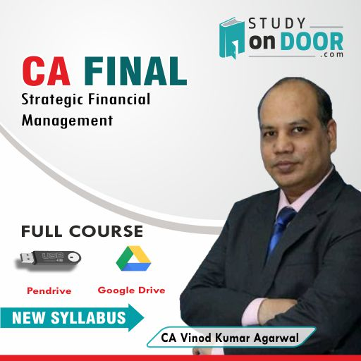 CA Final Strategic Financial Management (SFM) by CA Vinod Kumar Agarwal