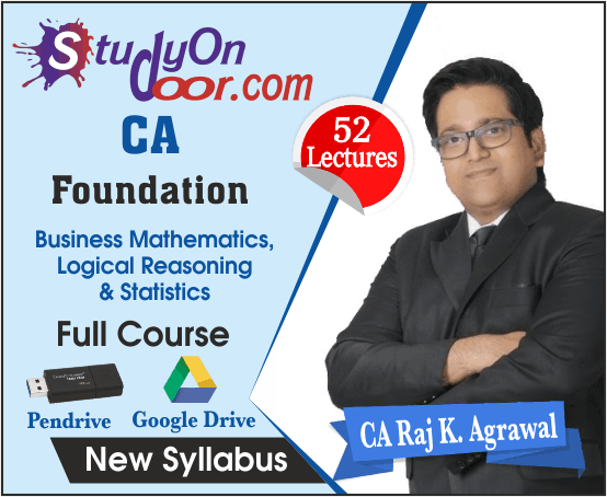 CA Foundation Business Mathematics, Logical Reasoning and Statistics Full Course by CA Raj K Agrawal