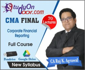 CMA Final Corporate Financial Reporting (Select Covers) by CA Raj K Agrawal