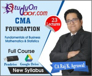CMA Foundation Fundamentals of Business Mathematics & Statistics Full Course New Syllabus by CA Raj K Agrawal