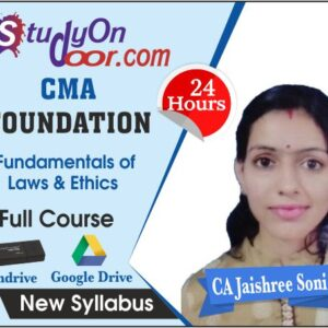 CMA Foundation Paper 3 Fundamentals of Laws & Ethics Full Course by CA Jaishree Soni