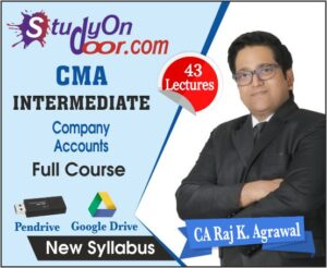 CMA Intermediate Company Accounts Full Course by CA Raj K Agrawal