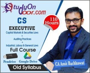 CS Executive Combo Industrial, Labor & General Laws + Auditing Practices + Capital Markets & Securities Laws Old Syllabus by CA Amit Bachhawat