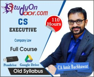CS Executive Company Law Full Course Old Syllabus by CA Amit Bachhawat