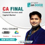 CA Final Elective Paper - Financial Services and Capital Market (FSCM) Full Course by CA Aaditya Jain