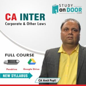 CA Intermediate Corporate & Other Laws by CA Amit Popli for Nov 2020 Exam & Onwards StudyOnDoor.com