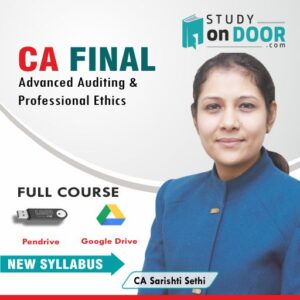 CA Final Advanced Auditing and Professional Ethics by CA Sarishti Sethi