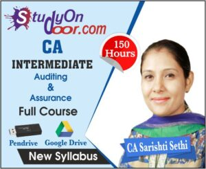 CA Intermediate Auditing & Assurance Full Course New Syllabus by CA Sarishti Sethi