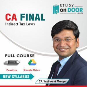CA Final Indirect Tax Laws (IDT) by CA Yashwant Mangal