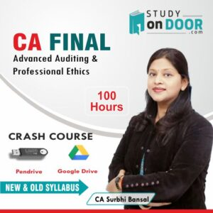 CA Final Advanced Auditing and Professional Ethics Crash Course Old and New Syllabus by CA Surbhi Bansal