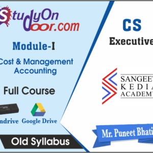 CS Executive (Module I) Cost and Management Accounting Old Syllabus by CS Puneet Bhatia