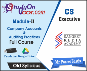 CS Executive (Module II) Company Accounts and Auditing Practices Old Syllabus by CS Puneet Bhatia