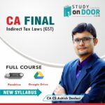 CA Final Indirect Tax Laws (Only GST) Full Course New Syllabus by CA Ashish Deolasi