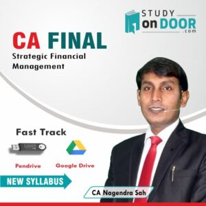 CA Final Strategic Financial Management (SFM) Fast Track by CA Nagendra Sah