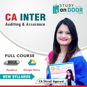 CA Intermediate Auditing and Assurance Full Course by CA Shivali Agarwal