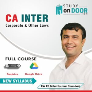 CA Intermediate Corporate and Other Laws Full Course by CA CS Nilamkumar Bhandari
