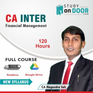 CA Intermediate Financial Management (FM) New Syllabus Full Course by CA Nagendra Sah