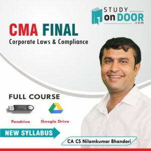 CMA Final Corporate Laws & Compliance and Ethics Full Course by CA CS Nilamkumar Bhandari