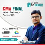 CMA Final Indirect Tax Laws and Practice (Only GST) Full Course by CA Ashish Deolasi
