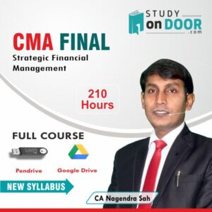 CMA Final Strategic Financial Management (SFM) New Syllabus Full Course by CA Nagendra Sah