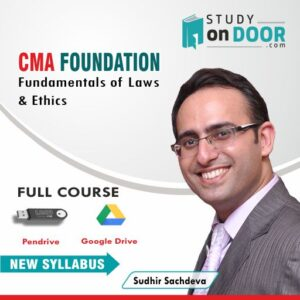 CMA Foundation Fundamentals of Laws and Ethics by Sudhir Sachdeva