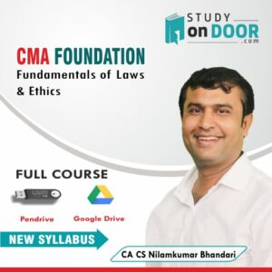 CMA Foundation Fundamentals of Laws and Ethics by CA CS Nilamkumar Bhandari